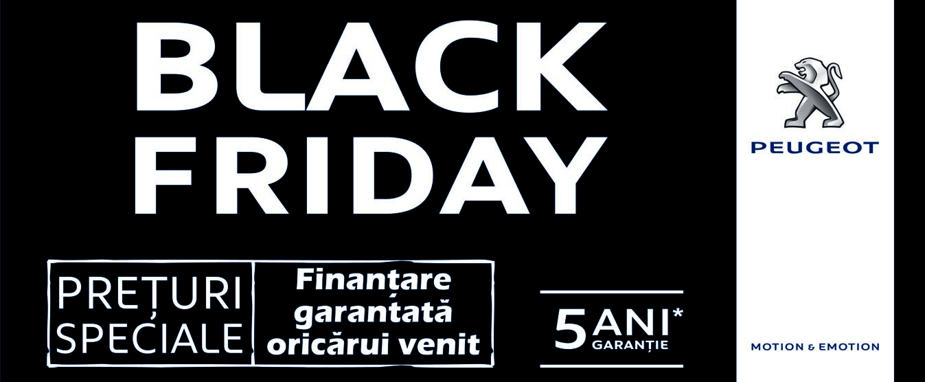 oferta black friday de la peugeot se prelungeste pana duminica 30 noiembrie tiri tiri. Black Bedroom Furniture Sets. Home Design Ideas