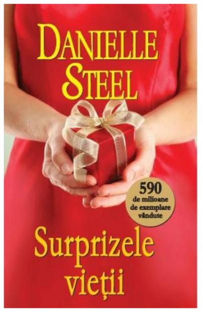 cum arată danielle steel. Surprizele vieții este una dintre cele mai vândute cărți scrise de Danielle Steel