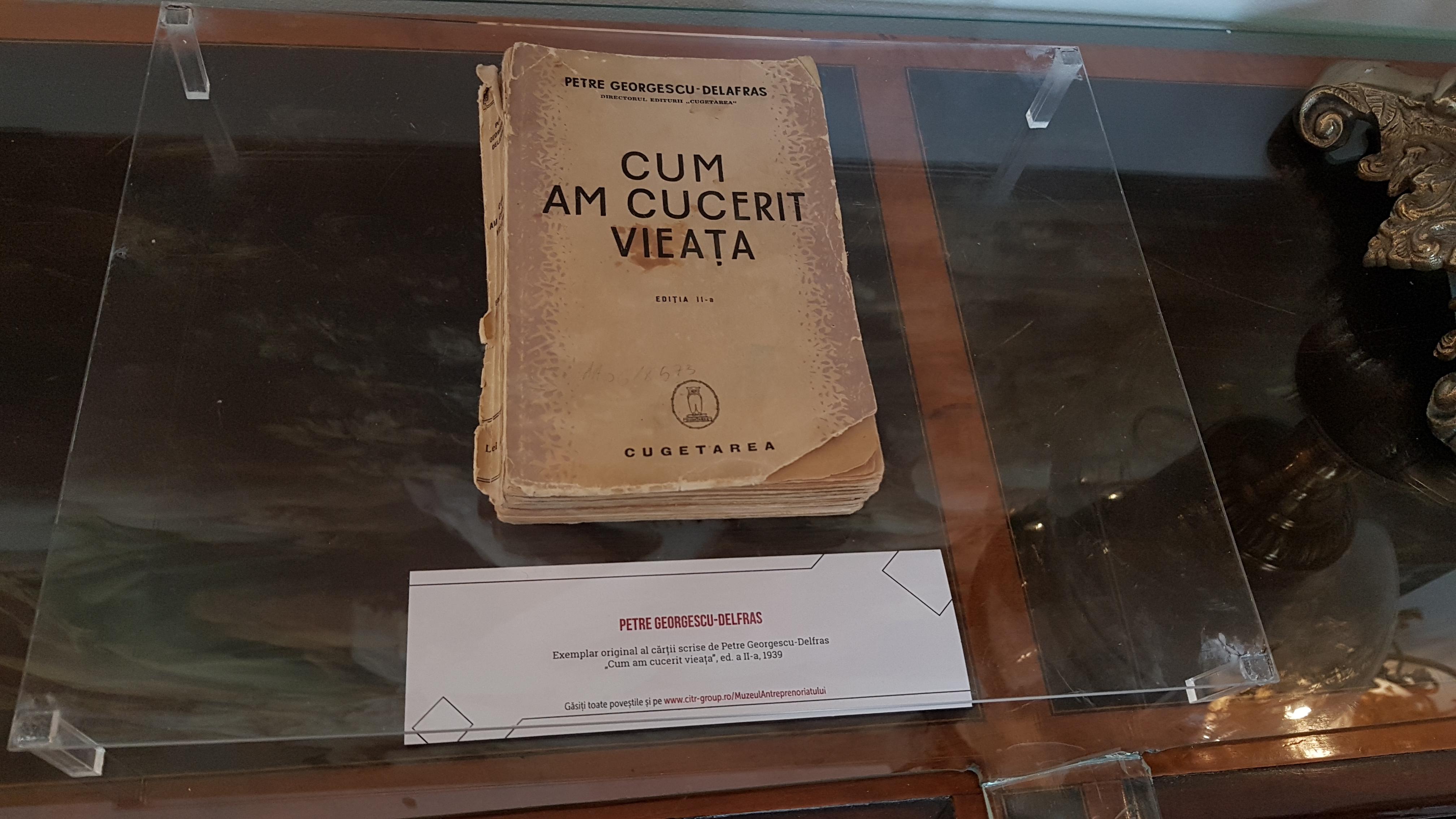 'Cum am cucerit vieața', carte de Petre Georgescu-Delafras, proprietarul editurii Cugetarea, una dintre cele mai mari din România interbelică