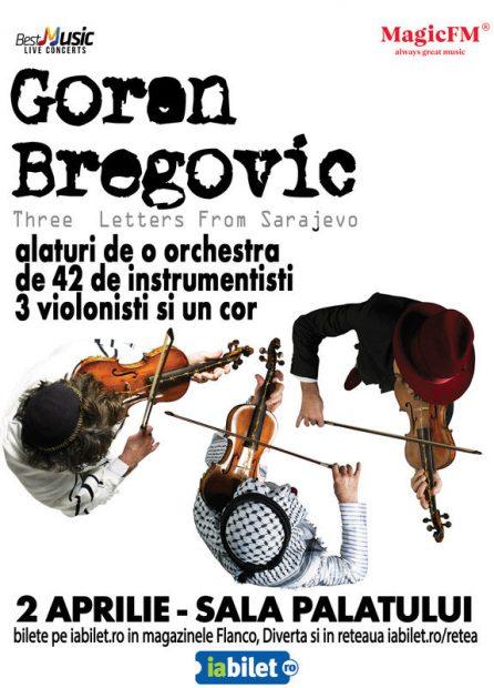 Concert Goran Bregovic la București, pe 2 aprilie. Program și reguli de acces