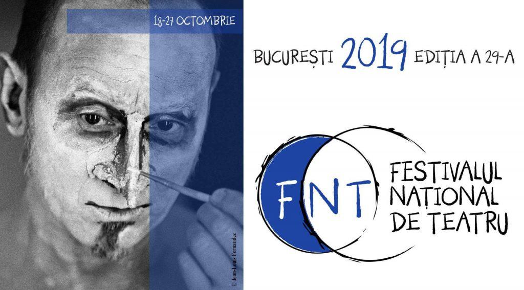 Festivalul Național de Teatru 2019 - Evenimente în București în octombrie 2019