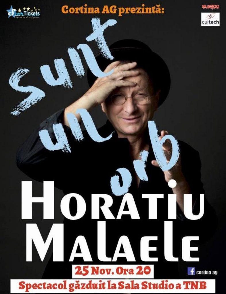 """""""Sunt un orb"""" cu Horațiu Mălăele - Evenimente în București în noiembrie 2019"""