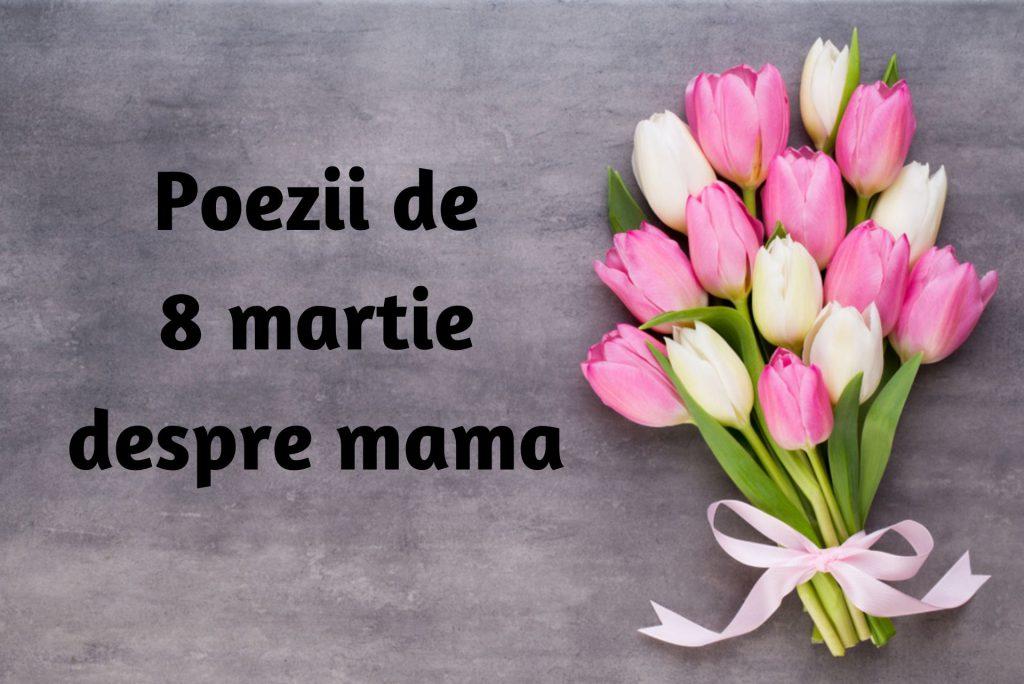 Poezii pentru mama de 8 martie